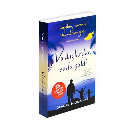 K.Və dağlardan səda gəldi (Xalid Hüseyni)