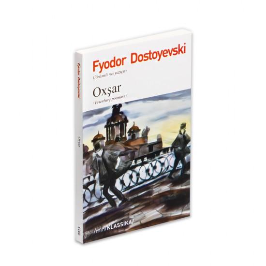 K.Oxşar (F.Dostoyevski)