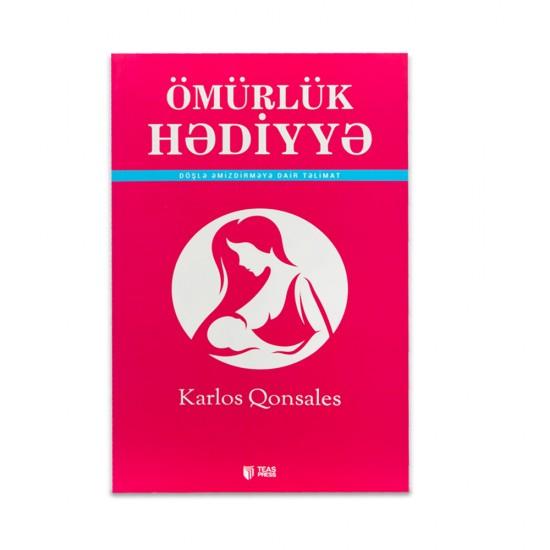 K.Ömürlük hədiyyə (Karlos Qonsales)