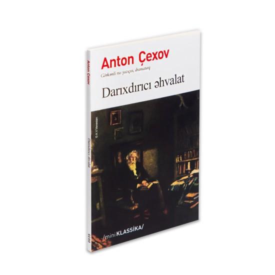 K.Darıxdırıcı Əhvalat (Anton Çexov)