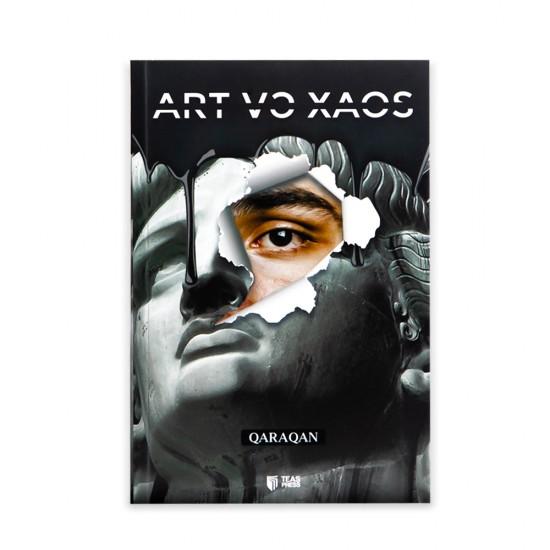 K.Art və Xaos (Qaraqan)