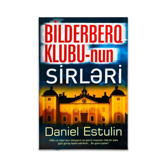 K.Bilderberq Klubunun Sirləri (D.Estulin)