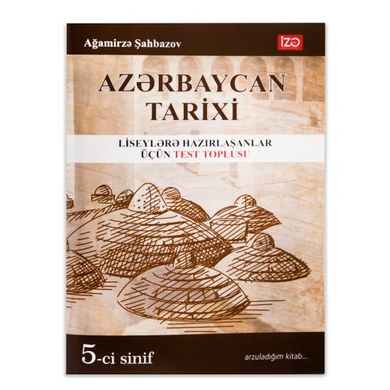 Azərbaycan Tarixi 5-ci sinif Test Toplusu (A.Şahbazov)