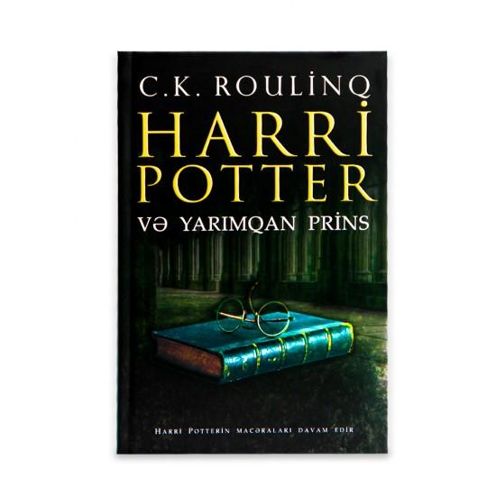 K.Harri Potter və Yarımqan Prins (C.K.Roulinq)