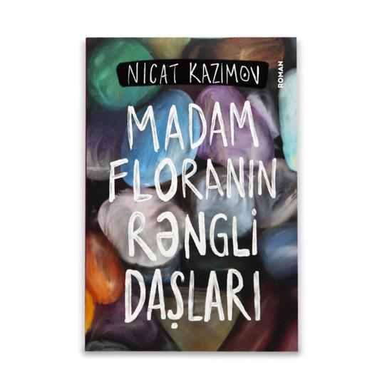 K.Madam Floranın rəngli daşları (N.Kazımov)