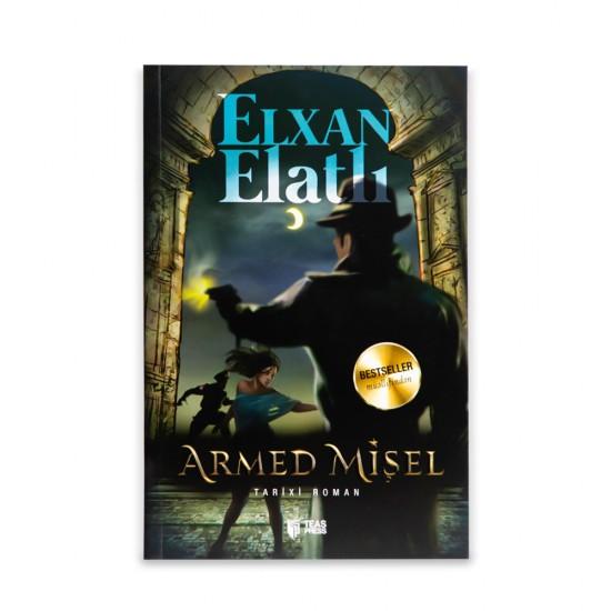 K.Armed Mişel (Elxan Elatlı)