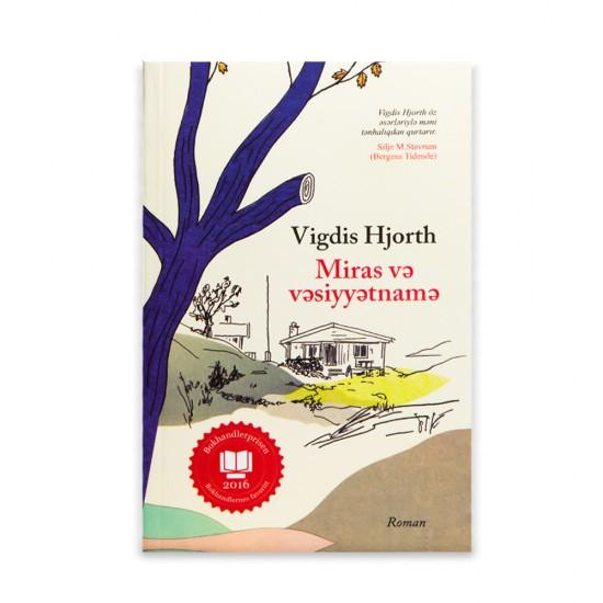 K.Miras və vəsiyyətnamə (Vigdis Hjorth)