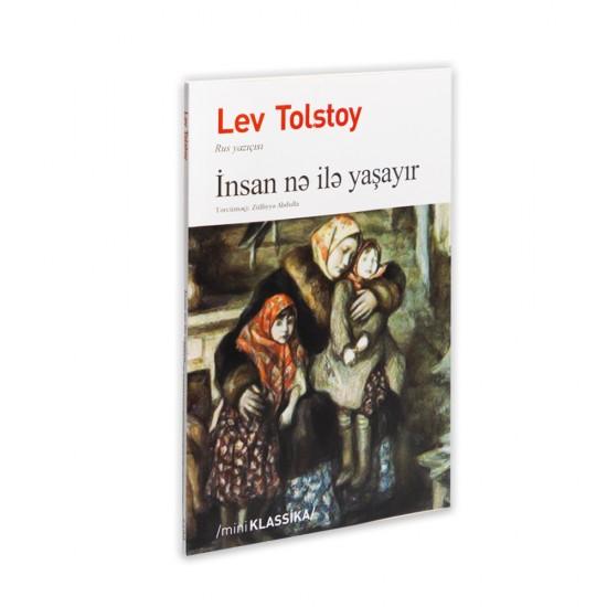 K.İnsan nə ilə yaşayır (Lev Tolstoy)