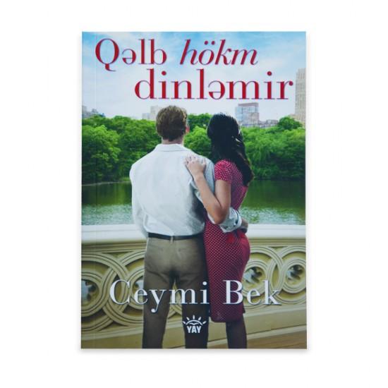K.Qəlb hökm dinləmir (Ceymi Bek)