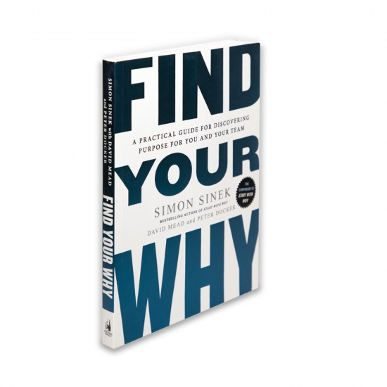 K.Find your why (Simon Sinek)