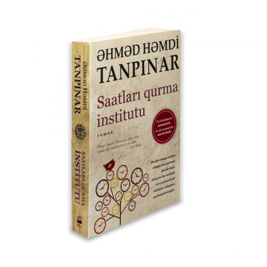 K.Saatları qurma institutu (Ahmet Hamdi Tanpınar)