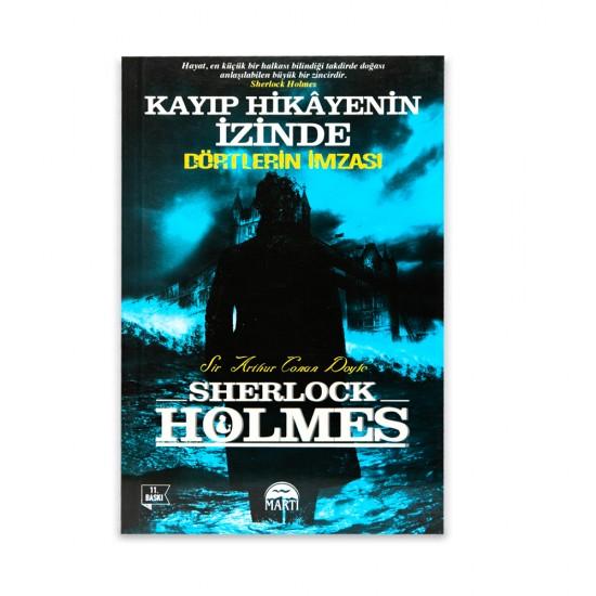 K.Kayıp hikayenin izinde-Dörtlerin imzası (Sherlock Holmes)