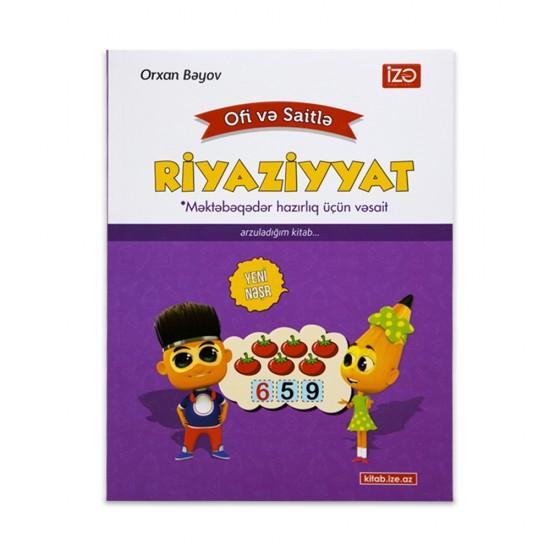 Riyaziyyat  Ofi və Saitlə (O.Bəyov)